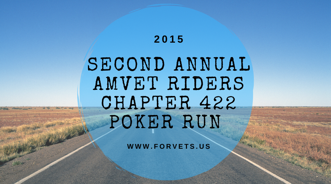 Second Annual AMVET Riders Chapter 422 Poker Run 2015