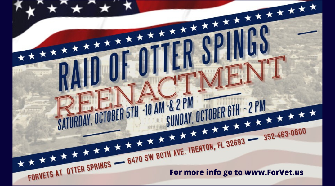 Raid of Otter Springs Reenactment 2019